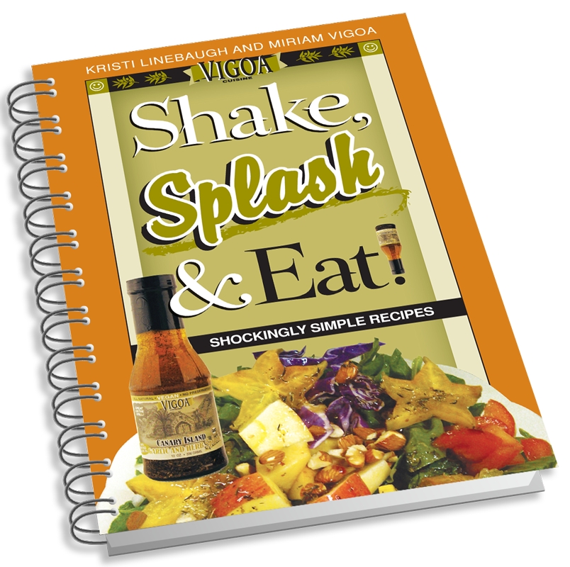 Photo of the book cover for Vigoa Cuisine's Shake, Splash & Eat! book by Kristi Linebaugh and Miriam Vigoa